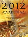 2012 Awakening Choosing Spiritual Enlightenment Over Armageddon by Sri Ram Kaa eBook
