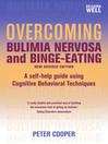 Overcoming Bulimia Nervosa and Binge-Eating (eBook)