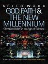 God, Faith and the New Millennium (eBook): Christian Belief in an Age of Science