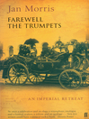 Farewell the Trumpets (eBook): An Imperial Retreat