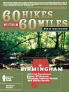 Birmingham (eBook): Including Tuscaloosa, Sipsey Wilderness, Talladega National Forest, and Shelby County