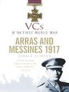 Arras and Messines 1917 (eBook)