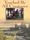 Touched by All Creatures (eBook): Doctoring Animals in the Pennsylvania Dutch Country