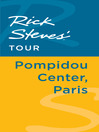 Rick Steves' Tour (eBook): Pompidou Center, Paris