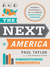 The Next America (eBook): Boomers, Millennials, and the Looming Generational Showdown