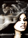 Naked Delirium (eBook)