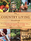 The Country Living Handbook (eBook): A Back-to-Basics Guide to Living Off the Land