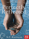 Perfectly Reflected (eBook): Small Blue Thing Series, Book 2