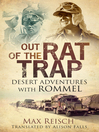 Out of the Rat Trap (eBook): Desert Adventures with Rommel