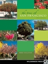 The Trees of San Francisco (eBook)