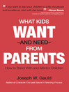 What Kids Want and Need from Parents (eBook)