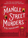 The Mangle Street Murders (eBook): Gower Street Detective Series, Book 1