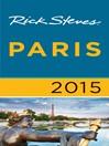 Rick Steves Paris 2015 (eBook)