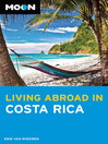 Moon Living Abroad in Costa Rica (eBook)