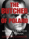 The Butcher of Poland (eBook): Hitler's Lawyer Hans Frank