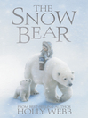 The Snow Bear (eBook)