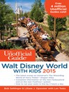 The Unofficial Guide to Walt Disney World with Kids 2015 (eBook)