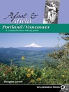 Portland/Vancouver: A Comprehensive Hiking Guide (eBook)