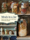 Meals in a Jar (eBook): Quick and Easy, Just-Add-Water, Homemade Recipes