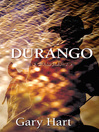 Durango (eBook): A Novel