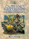 Cacti and Succulents (eBook): Step-by-step to Growing Success
