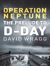 Operation Neptune (eBook): The Prelude to D-Day