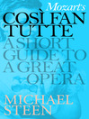 Mozart's Così Fan Tutte (eBook): A Short Guide to a Great Opera