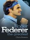 Roger Federer (eBook): The Greatest