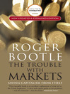 The Trouble with Markets (eBook): Saving Capitalism from Itself