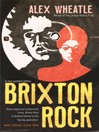 Brixton Rock (eBook): Brixton Rock Series, Book 1