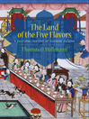 The Land of the Five Flavors (eBook): A Cultural History of Chinese Cuisine