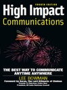 High Impact Communications (eBook): The Best Way to Communicate Anytime Anywhere