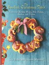 The Swedish Christmas Table (eBook): Traditional Holiday Meals, Side Dishes, Candies, and Drinks