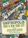 Gastropolis (eBook): Food & New York City