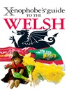 The Xenophobe's Guide to the Welsh (eBook)