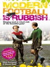 Modern Football is Still Rubbish (eBook): Slining Mud at What's Left of 'The Beautiful Game'