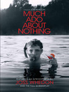 Much Ado About Nothing (eBook): A Film by Joss Whedon