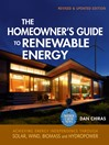 The Homeowner's Guide to Renewable Energy (eBook): Achieving Energy Independence through Solar, Wind, Biomass and Hydropower