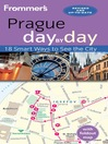Frommer's Prague day by day (eBook)