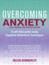 Overcoming Anxiety (eBook): A Books on Prescription Title