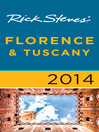 Rick Steves' Florence & Tuscany 2014 (eBook)