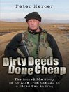 Dirty Deeds Done Cheap (eBook): The Incredible Story of My Life from the SBS to a Hired Gun in Iraq