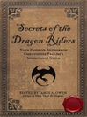 Secrets of the Dragon Riders (eBook): Your Favorite Authors on Christopher Paolini's Inheritance Cycle: Completely Unauthorized