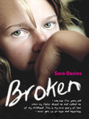 Broken--I was just five years old when my father abused me and robbed me of my childhood. This is my true story of how I never gave up on hope and happiness (eBook)