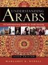 Understanding Arabs (eBook): A Contemporary Guide to Arab Society