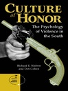 Culture Of Honor (eBook): The Psychology Of Violence In The South