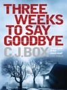 Three Weeks to Say Goodbye (eBook)