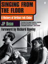 Singing from the Floor (eBook): A History of British Folk Clubs