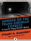Murder on the Trans-Siberian Express (eBook): Inspector Porfiry Rostnikov Series, Book
