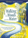 Walking the Woods and the Water (eBook): In Patrick Leigh Fermor's footsteps from the Hook of Holland to the Golden Horn